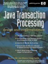 Java Transaction Processing: Design and Implementation - Mark Little