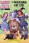 The Wizard of Oz (with panel zoom)  - Classics Illustrated Junior - Frank Baum, William B. Jones Jr.
