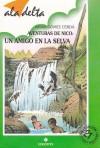 Un amigo en la selva (Nico, #1) - Alfredo Gómez Cerdá