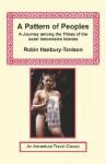 A Pattern of Peoples - Robin Hanbury-Tenison, Malcolm MacDonald