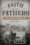 Faith of Our Fathers: One Nation Under God - Nancy Campbell Allen, Marvin Payne