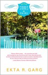 Two for the Road (Stories in Pairs Book 3) - Ekta R Garg