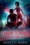 Taming Demons for Beginners - Annette Marie