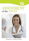 Assessment of the Adult: Introduction to Nursing Assessment (DVD) - Media Concept