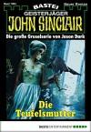 John Sinclair - Folge 1964: Die Teufelsmutter - Jason Dark