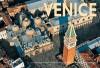 """Venice: Flying over """"LA SERENISSIMA"""" and the Venetian Countryside - Alberto Bertolazzi, Marcello Bertinetti"""