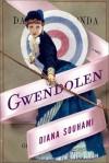 Gwendolen: A Novel - Diana Souhami