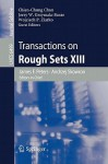 Transactions On Rough Sets XIII (Lecture Notes In Computer Science / Transactions On Rough Sets) - James F. Peters, Andrzej Skowron, Chien-Chung Chan, Jerzy W. Grzymala-Busse, Wojciech P. Ziarko