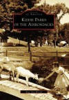Kiddie Parks of the Adirondacks - Rose Ann Hirsch