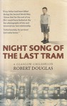 Night Song of the Last Tram - Robert Douglas