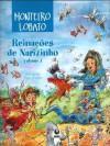 Reinações de Narizinho, volume 1 - Monteiro Lobato