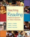 Teaching Reading: A Balanced Approach For Today's Classrooms With Litlinks And Making The Grade Cd Rom - Pamela J. Farris, Carol J. Fuhler