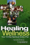 Healing & Wellness: Your 10-Day Spiritual Action Plan [With Cards and 2 CDs and DVD] (Lifeline (Harrison House)) - Kenneth Copeland, Gloria Copeland