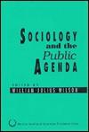 Sociology and the Public Agenda - William Julius Wilson