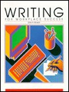 Writing for Workplace Success: General Business - Gary N. McLean, Art Lyons