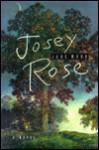 Josey Rose - Jane Wood