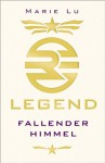 Legend - Fallender Himmel: Band 1 - Marie Lu, Sandra Knuffinke, Jessika Komina