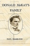 Donald McKay's Family - Paul Hamilton