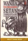 Wanita yang Mengalahkan Setan - Helvy Tiana Rosa