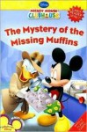 The Mystery of the Missing Muffins - Sheila Sweeny Higginson, Walt Disney Company, Loter Inc.