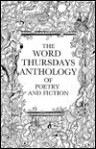 The Word Thursdays Anthology (Word Thursday Readings Series) - Bertha Rogers