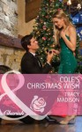 Cole's Christmas Wish (Mills & Boon Cherish) (The Colorado Fosters - Book 1) - Tracy Madison