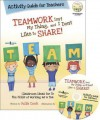 Teamwork Isn't My Thing, and I Don't Like to Share!: Activity Guide for Teachers - Julia Cook