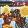 The Invincible Iron Man vs. Crimson Dynamo - Steve Behling, Craig Rousseau