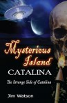Mysterious Island: Catalina - Jim Watson