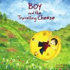 Boy and the Travelling Cheese - Junia Wonders, Divin Meir