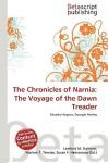 The Chronicles of Narnia: The Voyage of the Dawn Treader - Lambert M. Surhone, Susan F. Marseken
