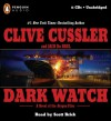 Dark Watch (The Oregon Files) [Unabridged] (Audio CD) - Clive Cussler