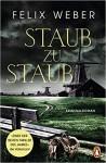 Staub zu Staub - Felix Weber