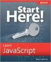 Microsoft Start Here! Learn JavaScript - Steve Suehring