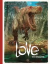 Love Volume 4: The Dinosaur - Frederic Brremaud