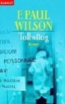 Tollwütig - F. Paul Wilson
