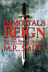 Immortal's Reign: The Clan Destiny Chronicles - M.R. Smith