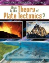 What Is the Theory of Plate Tectonics? - Craig Saunders