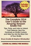 The Complete 2014 User's Guide to the Amazing Amazon Kindle Fire - Stephen Windwalker, Bruce Grubbs