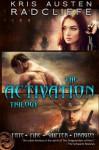 The Activation Trilogy (Fate Fire Shifter Dragon) - Kris Austen Radcliffe