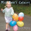 Miss Bea's Colours (Miss Bea Collections) - Louisa Harding