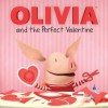 Olivia and the Perfect Valentine - Natalie Shaw, Shane L Johnson