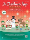 A Christmas Line: A North Pole Musical for Unison and 2-Part Voices (Teacher's Handbook) - Andy Beck, Brian Fisher, Lois Brownsey, Marti Lunn Lantz, Tim Hayden