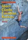Sport Climbs in the Canadian Rockies - John Martin, Jon Jones