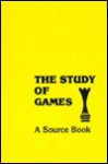 The Study Of Games - Elliott M. Avedon, Brian Sutton-Smith