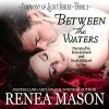 Between the Waters: Symphony of Light, Book 2 - Renea Mason, Renea Mason, Noah Michael Levine, Erin Deward