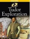 Tudor Exploration - Peter Hepplewhite