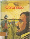Coronado: Explorer of the Southwest (Gallery of Great Americans) - Matthew G. Grant