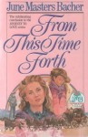 From This Time Forth - June Masters Bacher