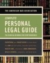 American Bar Association Complete Personal Legal Guide: The Essential Reference for Every Household - The American Bar Association, American Bar Association Staff